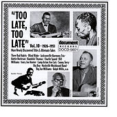 Play & Download Too Late, Too Late Vol. 10 (1926-1951) by Various Artists | Napster