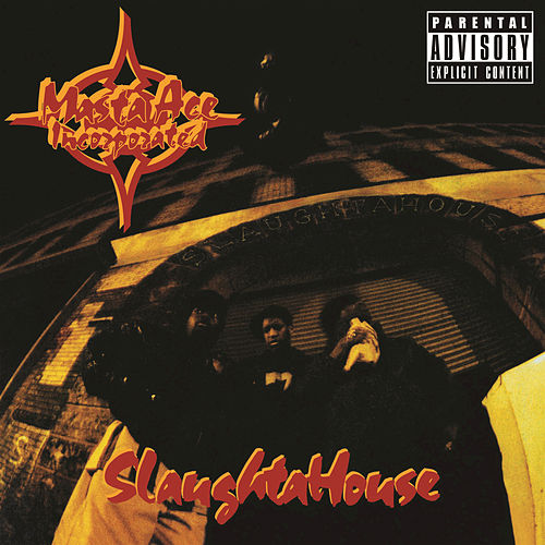 Play & Download Slaughtahouse by Masta Ace | Napster