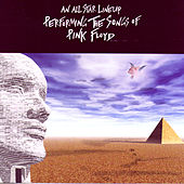 Play & Download An All Star Lineup Performing The Songs Of Pink Floyd by Various Artists | Napster