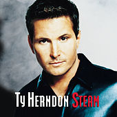 Play & Download Steam by Ty Herndon | Napster