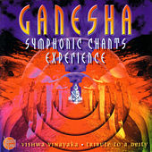 Play & Download Ganesha Symphonic Chants Experience... by Ajay-Atul | Napster