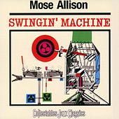 Swingin' Machine by Mose Allison