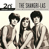 Play & Download 20th Century Masters: The Millennium Collection by The Shangri-Las | Napster