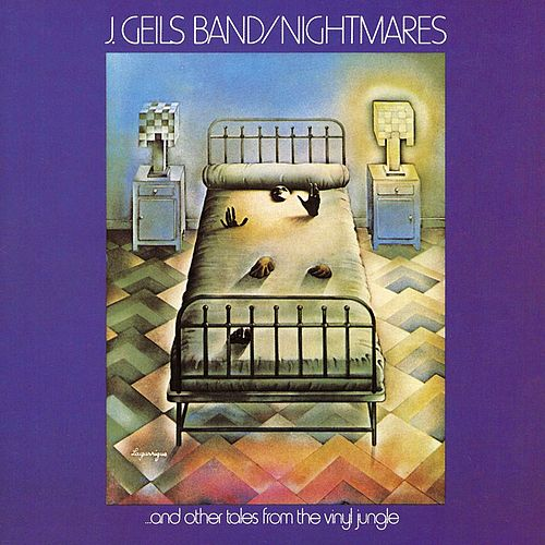 Play & Download Nightmares And Other Tales From The Vinyl Jungle by J. Geils Band | Napster