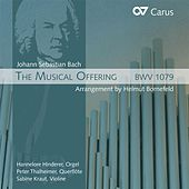 Play & Download Bach: The Musical Offering (arrangement by Helmut Bornefeld) by Peter Thalheimer | Napster