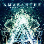 Play & Download Burn With Me by Amaranthe | Napster