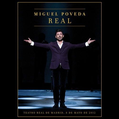 Play & Download Miguel Poveda Real by Miguel Poveda | Napster