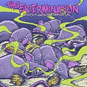 Play & Download The Extermination by Various Artists | Napster