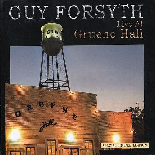 Live at Gruene Hall by Guy Forsyth