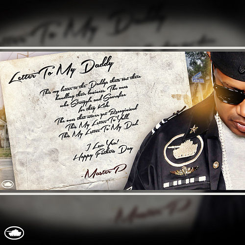 Letter to My Daddy by Master P
