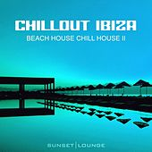 Chill Out Ibiza - Beach House Chillhouse, Vol. 2 (Edition 2013) by Various Artists