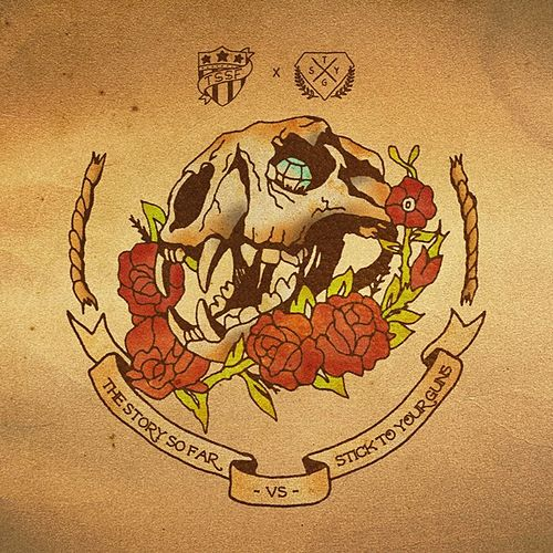 Play & Download The Story So Far / Stick To Your Guns by Stick To Your Guns | Napster