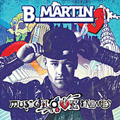 Play & Download Music Loves Enemies by B. Martin | Napster