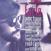 Essential Steve Earle by Steve Earle
