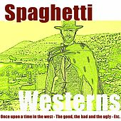 Play & Download Spaghetti Westerns by Hollywood Pictures Orchestra | Napster
