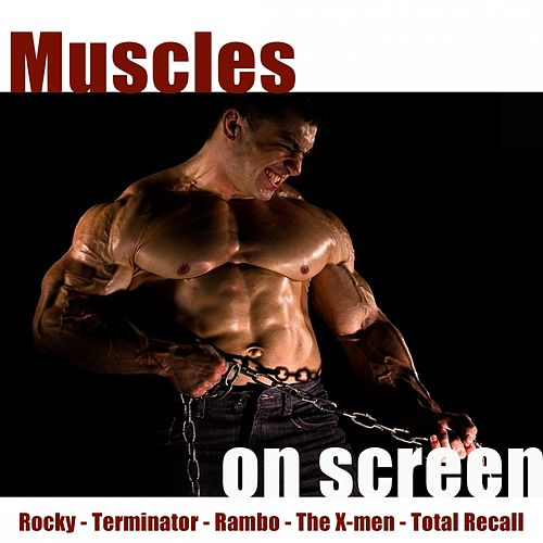 Play & Download Muscles On Screen by Hollywood Pictures Orchestra | Napster