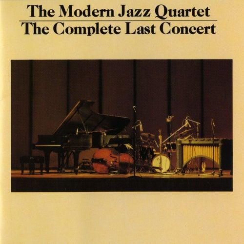 The Complete Last Concert by Modern Jazz Quartet