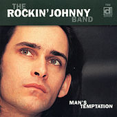 Play & Download Man's Temptation by Rockin' Johnny Band | Napster
