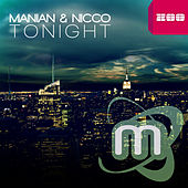 Play & Download Tonight (Remixes) by Manian | Napster
