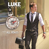 All Roads by Luke McMaster
