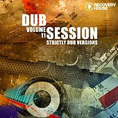 Dub Session , Vol. 11 (Strictly Dub Versions) by Various Artists