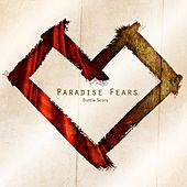 Battle Scars by Paradise Fears