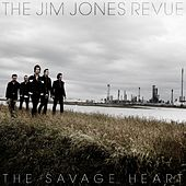 Play & Download The Savage Heart by The Jim Jones Revue | Napster