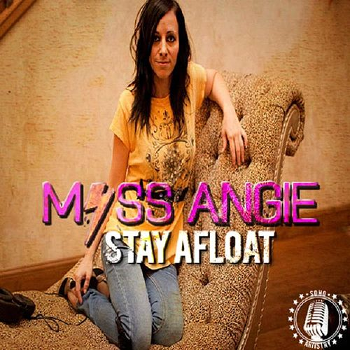 Play & Download Stay Afloat by Miss Angie | Napster
