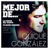 Lo Mejor De Quique Gonzalez de Quique Gonzalez
