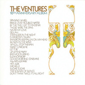 Play & Download The Ventures 10th Anniversary Album by The Ventures | Napster
