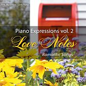Piano Expressions Vol. 2 - Love Notes - Romantic Songs by Keith Martinson