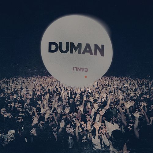 Play & Download Canlı by Duman | Napster