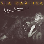 Play & Download La La… by Mia Martina | Napster