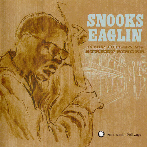 Play & Download New Orleans Street Singer by Snooks Eaglin | Napster