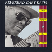 Play & Download Pure Religion and Bad Company by Reverend Gary Davis | Napster