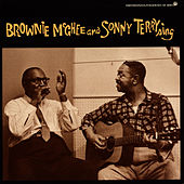 Play & Download Brownie Mcghee And Sonny Terry Sing by Sonny Terry | Napster
