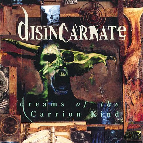 Play & Download Dreams Of The Carrion Kind by Disincarnate | Napster