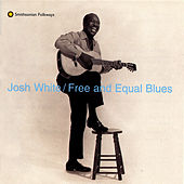 Play & Download Free And Equal Blues by Josh White | Napster