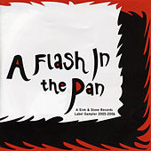 A Flash In The Pan by Various Artists
