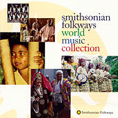 Smithsonian Folkways World Music Collection by Various Artists