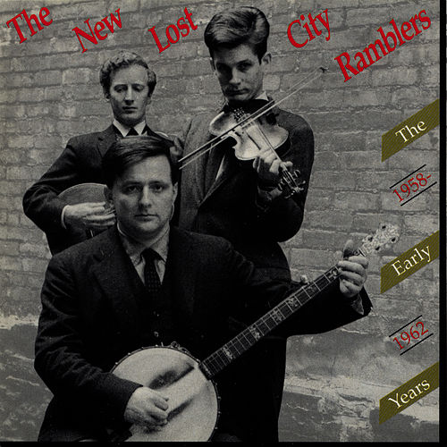 Play & Download The Early Years, 1958-1962 by The New Lost City Ramblers | Napster