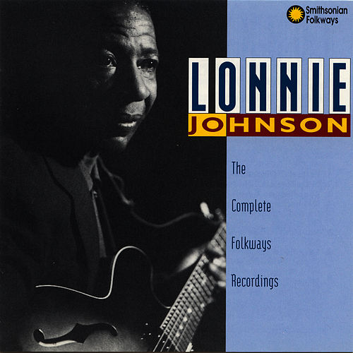 The Complete Folkways Recordings by Lonnie Johnson