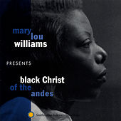 Mary Lou Williams Presents Black Christ of the Andes by Mary Lou Williams