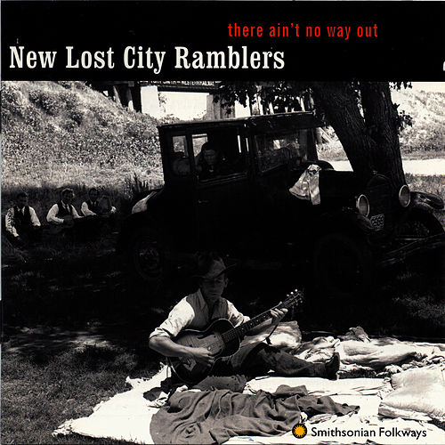 Play & Download There Ain't No Way Out by The New Lost City Ramblers | Napster