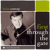 First Through the Gate by Brian Conway
