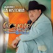 Play & Download Siguiendo La Historia by El Coyote Y Su Banda | Napster