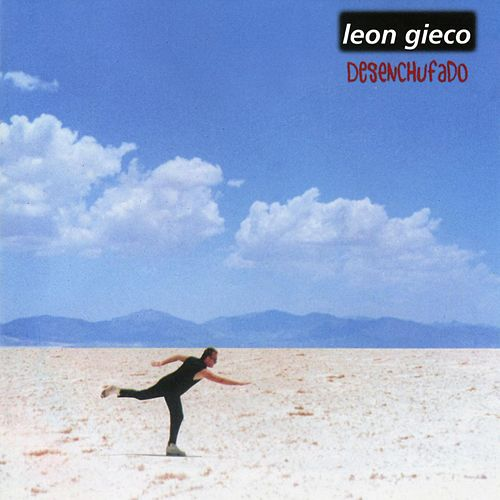 Play & Download Desenchufado by Leon Gieco | Napster