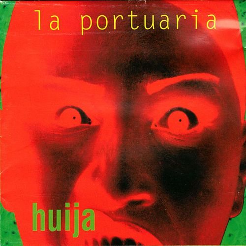 Play & Download Huija by La Portuaria | Napster