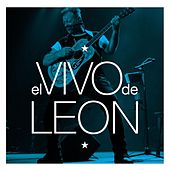 Play & Download El Vivo De Leon by Leon Gieco | Napster