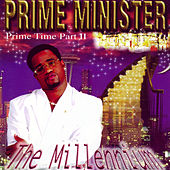 Play & Download The Millennium by Prime Minister | Napster